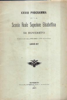 XXVIII PROGRAMMA DELL'I.R. SCUOLA REALE SUPERIORE ELISABETTINA: AA.VV.