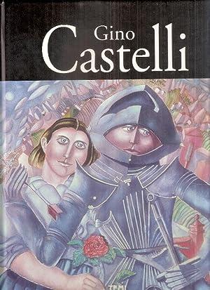 GINO CASTELLI - OPERE DAL 1966 AL: CASTELLI SABINA E