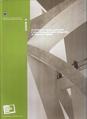 ARCHITETTURE SENZA ARCHITETTI. L'IDEA DI SPAZIO NELLE: MAGGI ANGELO (A