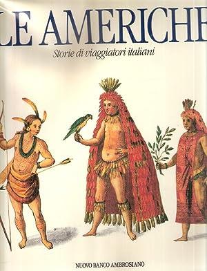 LE AMERICHE STORIE DI VIAGGIATORI ITALIANI: AA.VV.