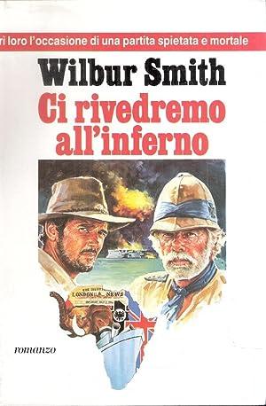 CI RIVEDREMO ALL'INFERNO: SMITH WILBUR