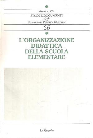 L'ORGANIZZAZIONE DIDATTICA DELLA SCUOLA ELEMENTARE: AA.VV.