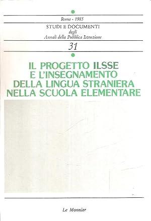 IL PROGETTO ILSSE E L'INSEGNAMENTO DELLA LINGUA: AA.VV.