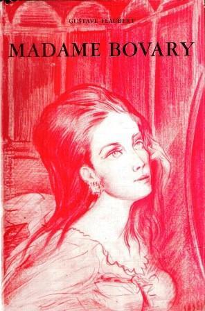 MADAME BOVARY COSTUMI DI PROVINCIA: FLAUBERT GUSTAVE