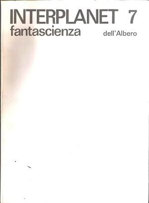 INTERPLANET 7 FANTASCIENZA: AA.VV.