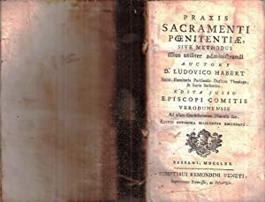 PRAXIS SACRAMENTI POENITENTIAE SIVE METHODUS ILLIUS UTILITER: HABERT LUDOVICO