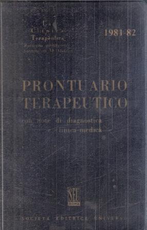 PRONTUARIO TERAPEUTICO CON NOTE DI DIAGNOSTICA E: MESSNA-DE MARTIIS-MAMMARELLA