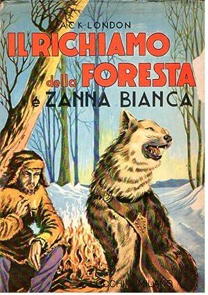 IL RICHIAMO DELLA FORESTA E ZANNA BIANCA: LONDON JACK