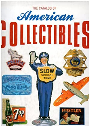 THE CATALOG OF AMERICAN COLLECTIBLES
