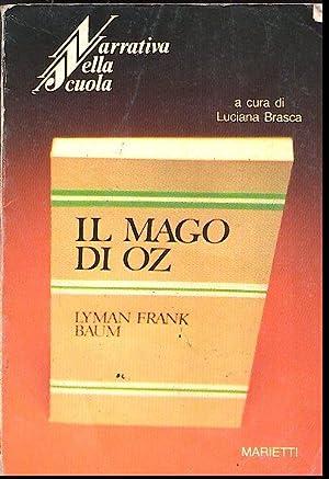 IL MAGO DI OZ: BAUM LYMAN FRANK