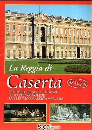 LA REGGIA DI CASERTA: AA.VV.