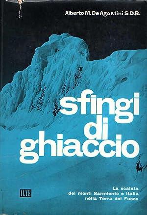 SFINGI DI GHIACCIO LA SCALATA DEI MONTI: De Agostini S.D.B.
