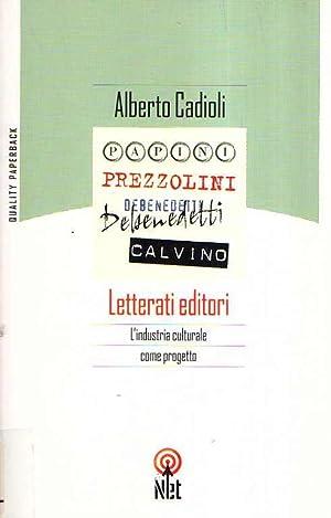 LETTERATI EDITORI: Cadioli Alberto