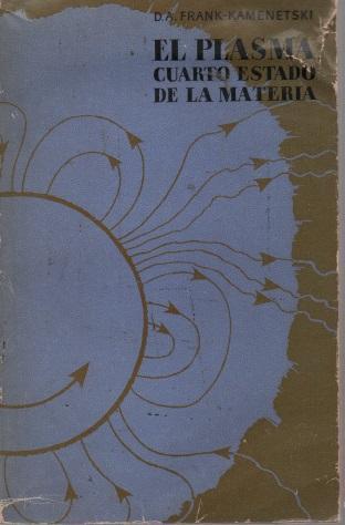 El plasma cuarto estado de la materia de D. A. Frank-Kamenetski: MIR ...