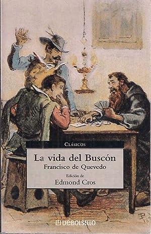 LA VIDA DEL BUSCON: FRANCISCO DE QUEVEDO