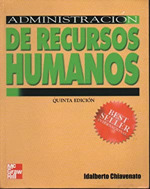 ADMINISTRACION DE RECURSOS HUMANOS: IDALBERTO CHIAVENATO