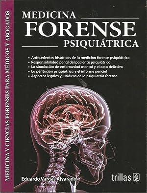 MEDICINA FORENSE PSIQUIATRICA: EDUARDO VARGAS ALVARADO