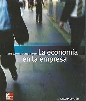 LA ECONOMIA EN LA EMPRESA: JOSE SILVESTRE MENDEZ