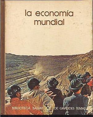 LA ECONOMIA MUNDIAL: JOSE MA. VIDAL