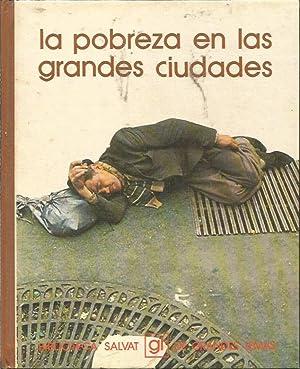 LA POBREZA EN LAS GRANDES CIUDADES: JUAN MAESTRE ALFONSO