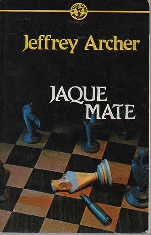 JAQUE MATE: JEFFREY ARCHER