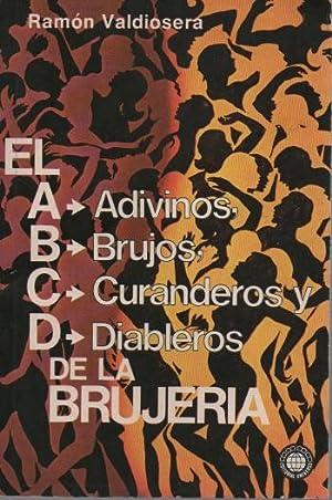 El ABCD de la brujería: Ramón Valdiosera