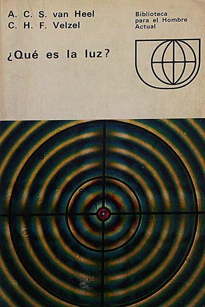 Qué Es La Luz By A C S Van Heel