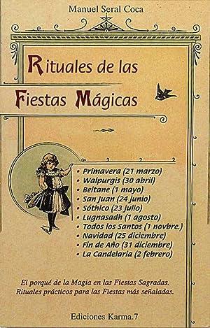 Rituales de las Fiestas Mágicas: Seral Coca, Manuel