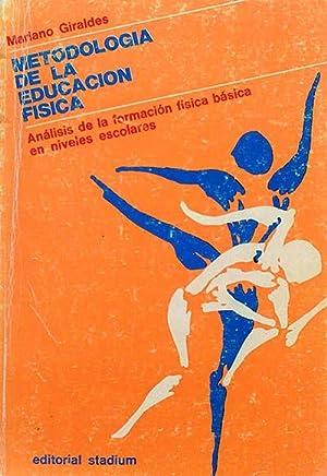 Metodología de la educación física. Análisis de: Giraldes, Mariano