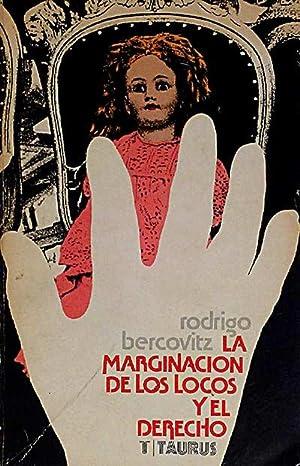 La marginación de los locos y el derecho: Rodrigo Bercovitz.