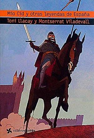 Mío cid y otras leyendas de España: Toni Llacay y