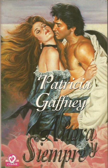 AHORA Y SIEMPRE (Wyckerley 3) - Gaffney,Patricia