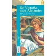 De Victoria Para Alejandro/from Victoria for Alejandro (Spanish Edition)