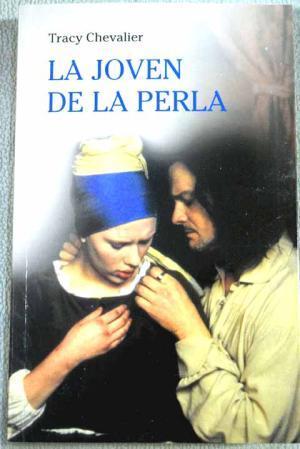 Correctamente Girar en descubierto la licenciatura  LA JOVEN DE LA PERLA de Chevalier,Tracy: Bueno | Librovicios