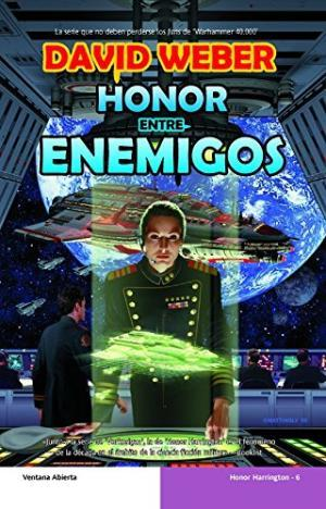 HONOR ENTRE ENEMIGOS - Weber,David