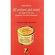 EL CRITERI DEL CRETÍ - Souto,Jordi