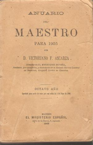 ANUARIO DEL MAESTRO PARA 1905: Ascarza,V.F.