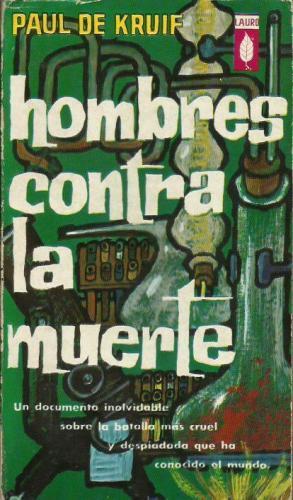 HOMBRES CONTRA LA MUERTE: De Kruif,Paul