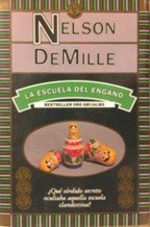 LA ESCUELA DEL ENGAÑO: DeMille,Nelson