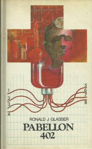 PABELLÓN 402: Glasser,Ronald J.