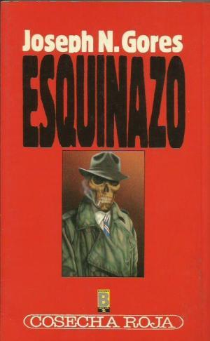 ESQUINAZO: Gores,Joseph N.