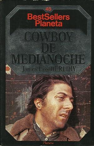 COWBOY DE MEDIANOCHE: Herlihy,James Leo