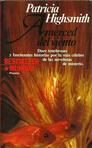 A MERCED DEL VIENTO: Highsmith,Patricia