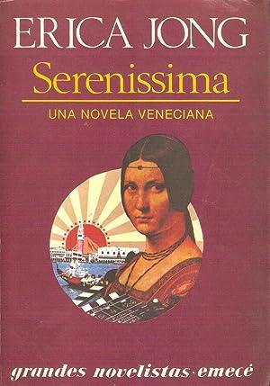 SERENISSIMA Una novela veneciana: Jong,Erica