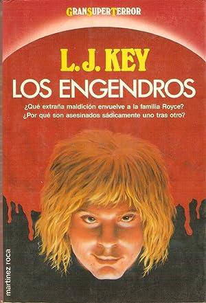 LOS ENGENDROS: Key, L. J.