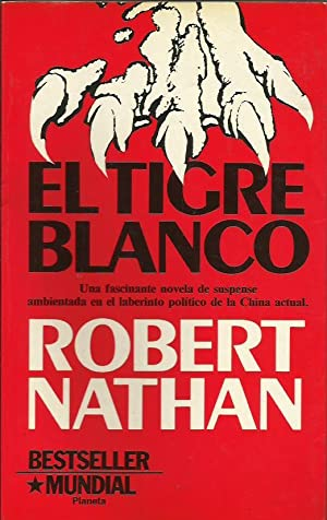EL TIGRE BLANCO: Nathan,Robert