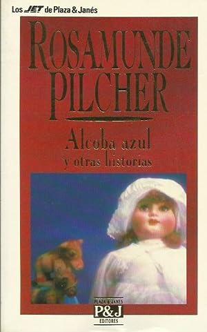 ALCOBA AZUL Y OTRAS HISTORIAS: Pilcher,Rosamunde