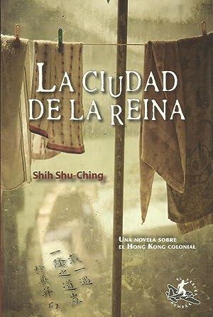 LA CIUDAD DE LA REINA: Shu-Ching,Shih