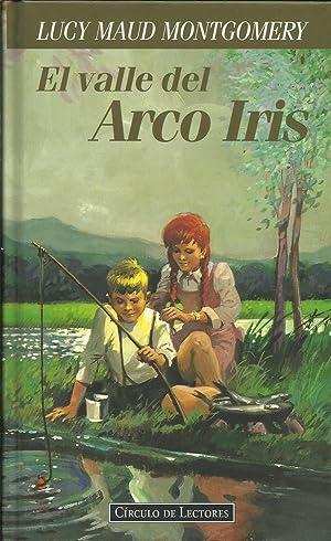 EL VALLE DEL ARCO IRIS: Montgomery,Lucy Maud
