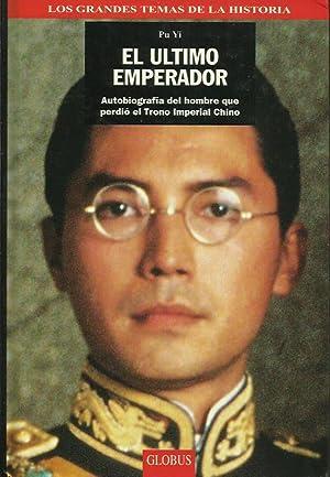 EL ÚLTIMO EMPERADOR: Yi,Pu